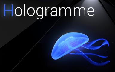 Tout ce qu'il faut savoir sur l'hologramme
